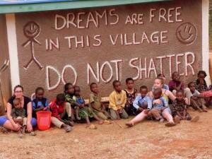 I sogni sono liberi in questo villaggio. Non calpestarli