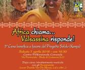 Africa chiama Valsassina risponde! sabato 7 aprile 5^ cena benefica a favore di Sololo